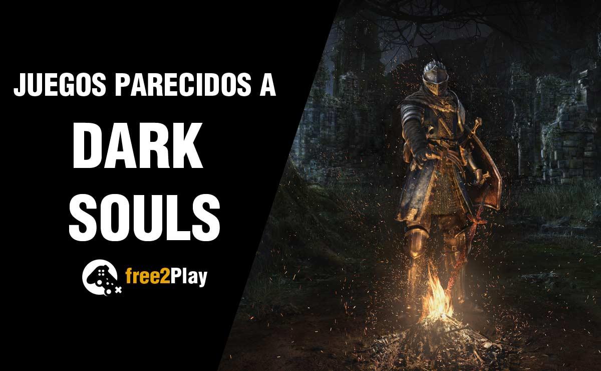 Mejores Juegos Parecidos a Dark Souls