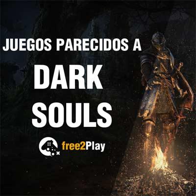 Juegos parecidos a Dark Souls