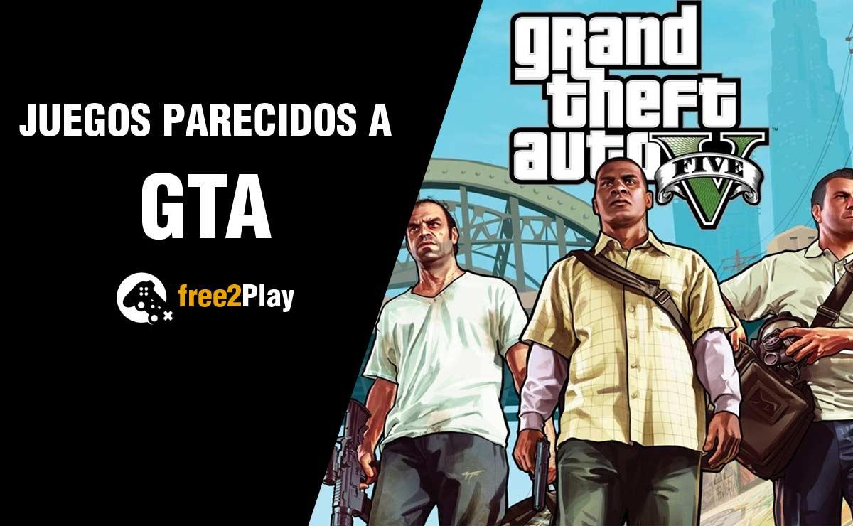 Mejores Juegos Como el GTA
