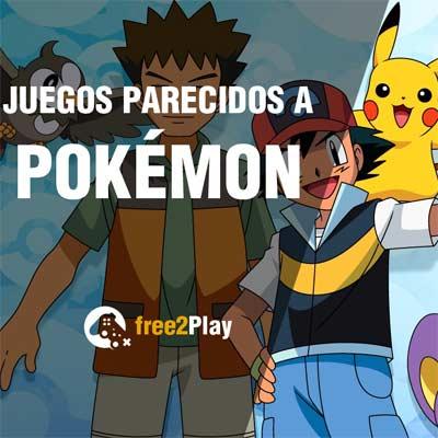 Juegos con el mismo estilo que Pokémon