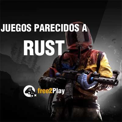 Juegos a los que jugar si te gusta Rust